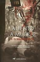 Aliento a muerte (COLECCIÓN PÚRPURA) (Spanish Edition)