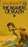 The Reavers of Skaith  (The Book of Skaith, #3)