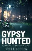 Gypsy Hunted (Gypsy Medium #1)