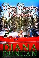 Cross Country Christmas (Marriage & Mayhem!, #3)