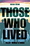 Those Who Lived (Fallen World, #3.5)