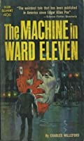 The Machine in Ward Eleven