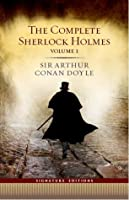 The Complete Sherlock Holmes - Volume I