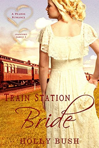 Train Station Bride (Crawford Family, #1) ebook review