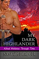 My Dark Highlander