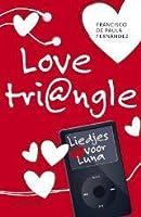 Liedjes voor Luna (Love Tri@ngle #2)