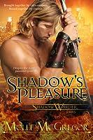 Shadow's Pleasure (Shadow Warder #2)