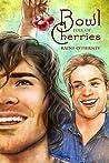 Bowl Full of Cherries (Avona Tales, #1)