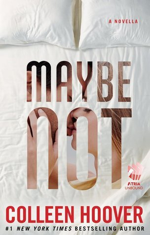 Colleen Hoover - (Maybe 1.5) Maybe Not