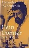 Hein Donner 1927–1988, een biografische schets