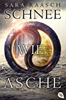 Schnee wie Asche (Snow Like Ashes, #1)