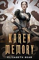 Karen Memory (Karen Memory, #1)