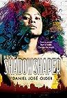 Shadowshaper by Daniel José Older