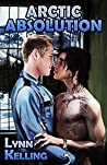 Arctic Absolution (Arctic Absolution, #1)