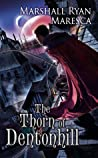 The Thorn of Dentonhill (Maradaine, #1)