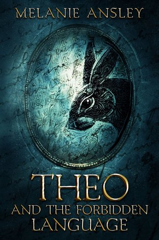 Theo and the Forbidden Language (Book of Theo #1)