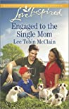 Engaged to the Single Mom (Rescue River, #1)