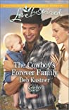 The Cowboy's Forever Family (Cowboy Country, #2)
