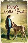 Katy's Wild Foal (Katy's Ponies, #1) audiobook download free