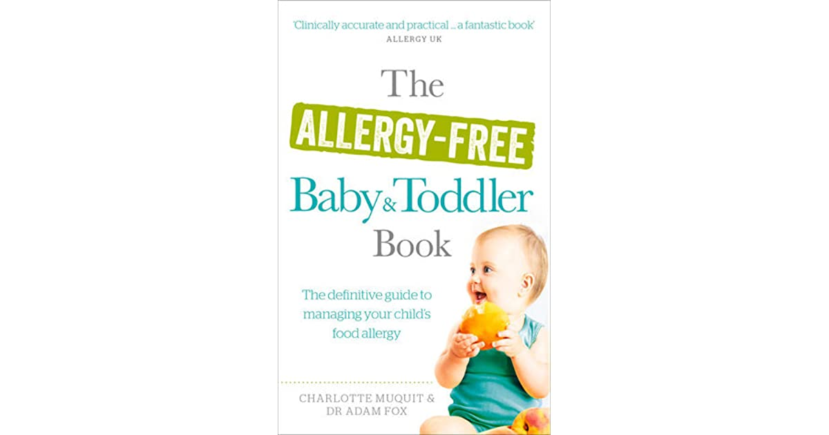 The Allergy-Free Baby and Toddler Book: The Parent-Friendly