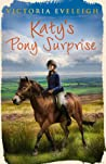 Katy's Pony Surprise (Katy's Ponies, #3)