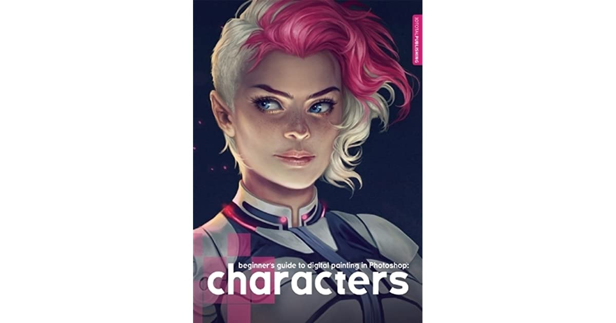 Beginner S Guide To Digital Painting In Photoshop Characters By