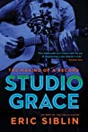 Studio Grace: The Making of a Record
