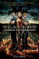 Friends and Traitors (Slayers)