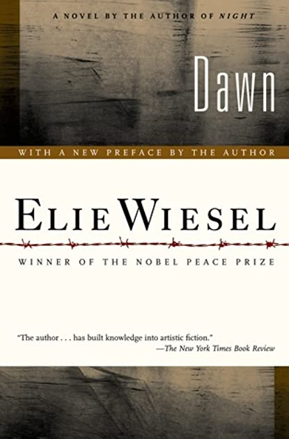 dawn by elie wiesel essays homework academic writing service rh vyassignmentjmpt supervillaino us Dawn by Elie Wiesel SparkNotes Dawn by Elie Wiesel Chapter Summaries
