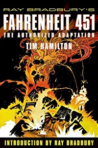 Fahrenheit 451: The Authorized Adaptation