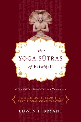 The Yoga Sūtras of Patañjali: A New Edition, Translation, and Commentary