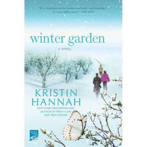 Winter Garden By Kristin Hannah Reviews Discussion Bookclubs Lists