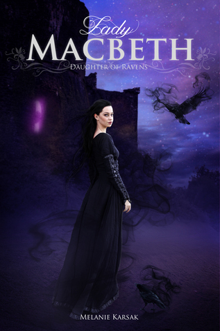 Lady Macbeth by Melanie Karsak