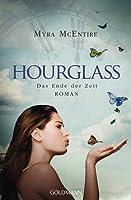 Hourglass - Das Ende der Zeit (Hourglass, #3)