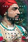 The Sun that Rose from the Earth by Shamsur Rahman Faruqi