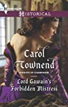 Lord Gawain's Forbidden Mistress (Knights of Champagne #3)