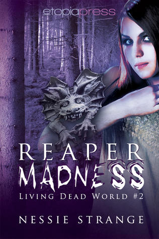 Reaper Madness (Living Dead World, #2)