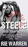 Steele: Into Your Heart (Carolina Bad Boys, #3)