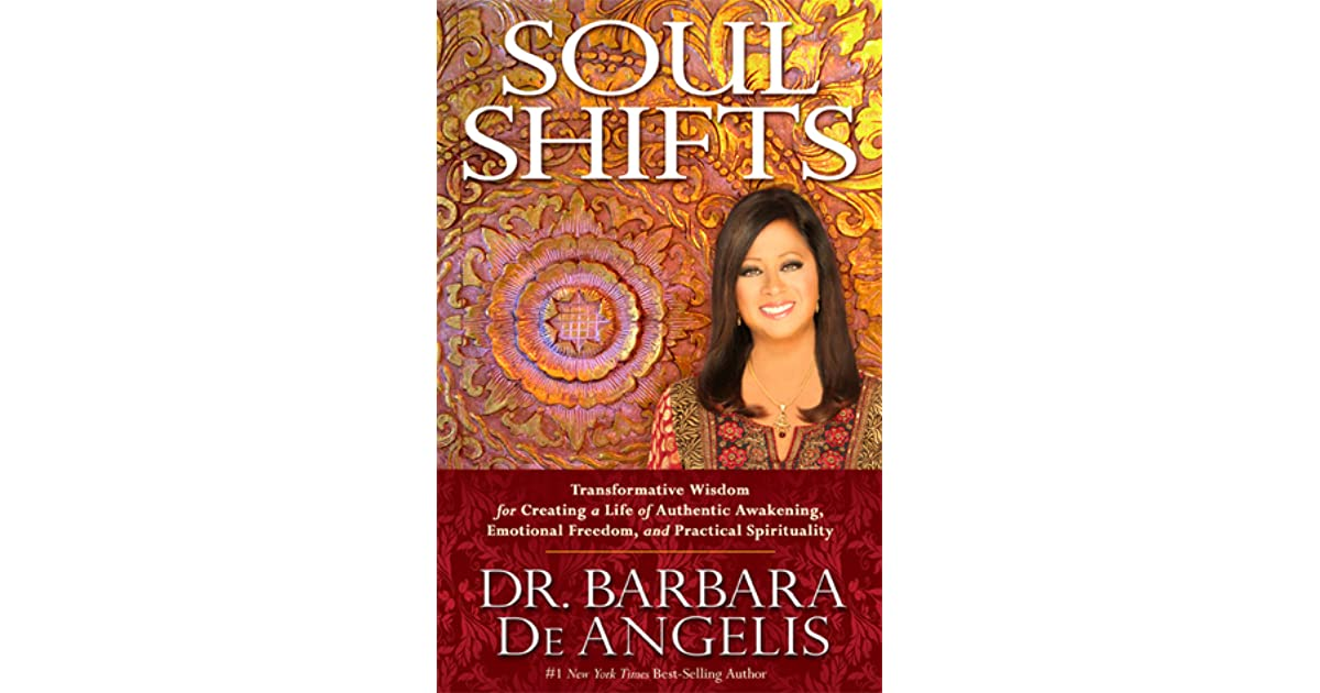 Soul Shifts: Transformative Wisdom for Creating a Life of