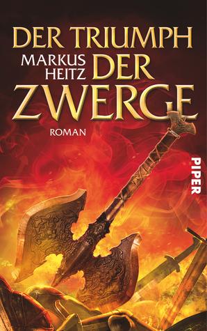 Der Triumph der Zwerge by Markus Heitz