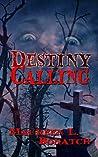 Destiny Calling (The Enchantlings, #1)