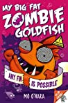 Any Fin Is Possible (My Big Fat Zombie Goldfish, #4)