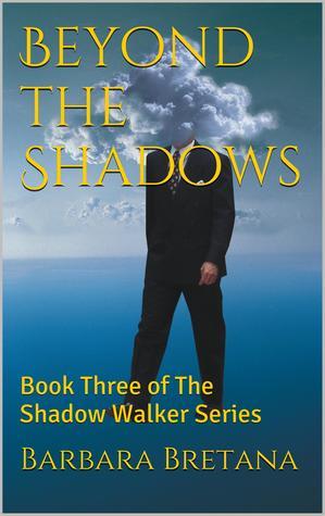 Beyond the Shadows Barbara C. Bretana