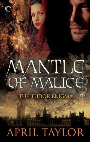 Mantle of Malice (The Tudor Enigma, #3)