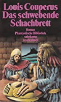 Das schwebende Schachbrett. Phantastischer Roman.