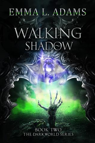 Walking Shadow (Darkworld, #2)