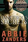 Dangerous Secrets (Callaghan Brothers, #1) audiobook review free