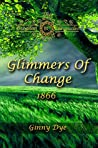 Glimmers of Change (Bregdan Chronicles, #7)