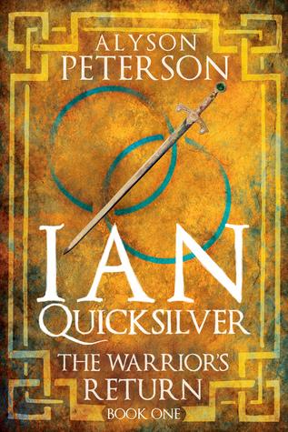 The Warrior's Return (Ian Quicksilver, #1)