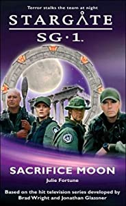 Sacrifice Moon (Stargate SG-1 #2)